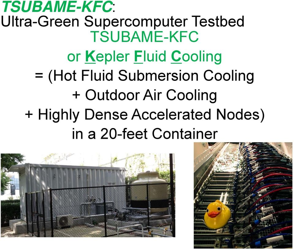 Submersion Cooling + Outdoor Air Cooling +