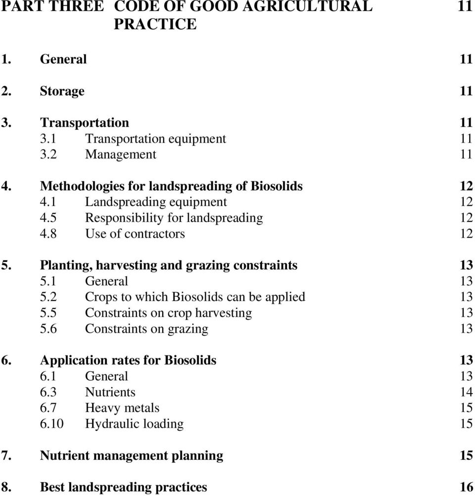 Planting, harvesting and grazing constraints 13 5.1 General 13 5.2 Crops to which Biosolids can be applied 13 5.5 Constraints on crop harvesting 13 5.