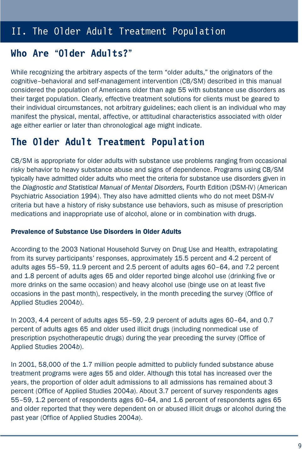 population of Americans older than age 55 with substance use disorders as their target population.