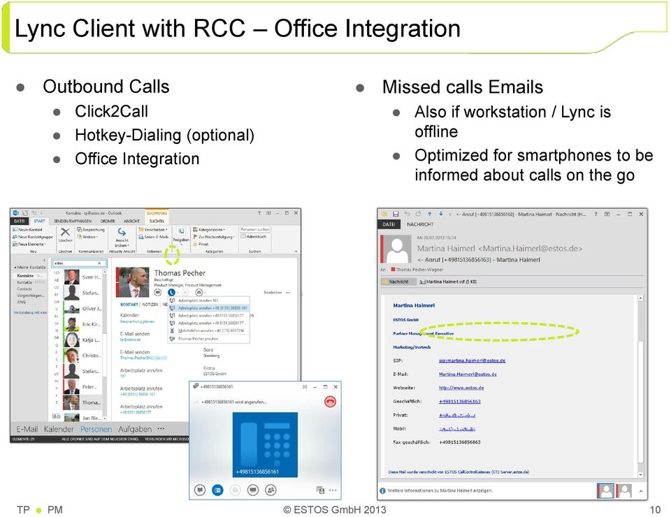 Office Integration Also if workstation / Lync is offline