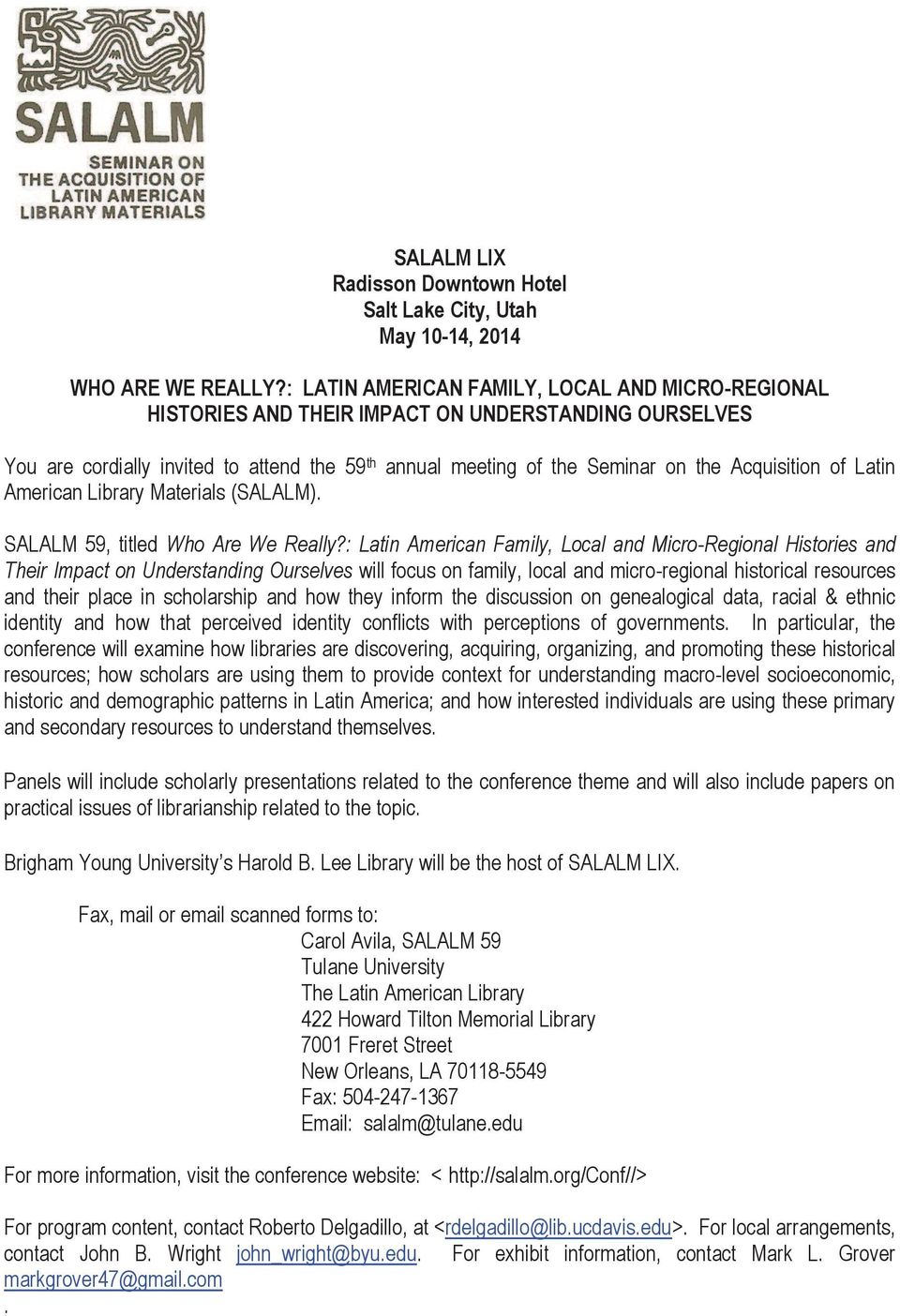 of Latin American Library Materials (SALALM). SALALM 59, titled Who Are We Really?