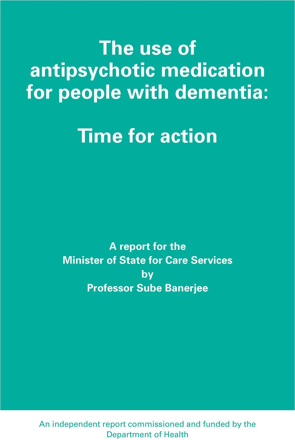 State for Care Services by Professor Sube Banerjee An