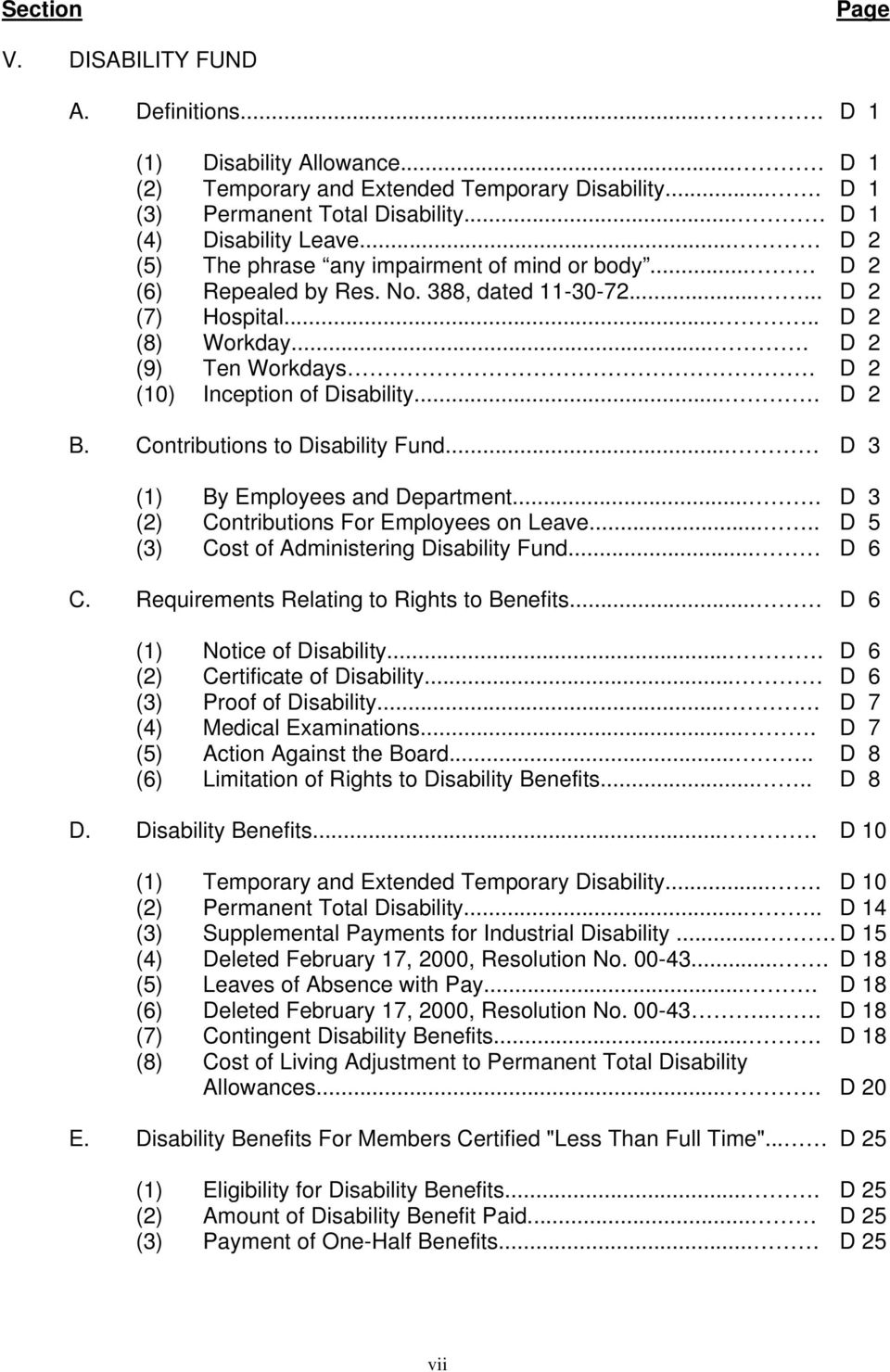 ... D 2 (9) Ten Workdays D 2 (10) Inception of Disability.... D 2 B. Contributions to Disability Fund... D 3 (1) By Employees and Department.... D 3 (2) Contributions For Employees on Leave.