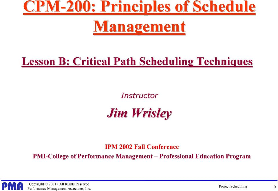 Wrisley IPM Fall Conference PMI-College of Performance