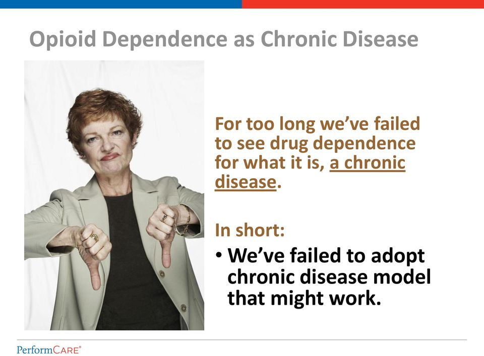 what it is, a chronic disease.