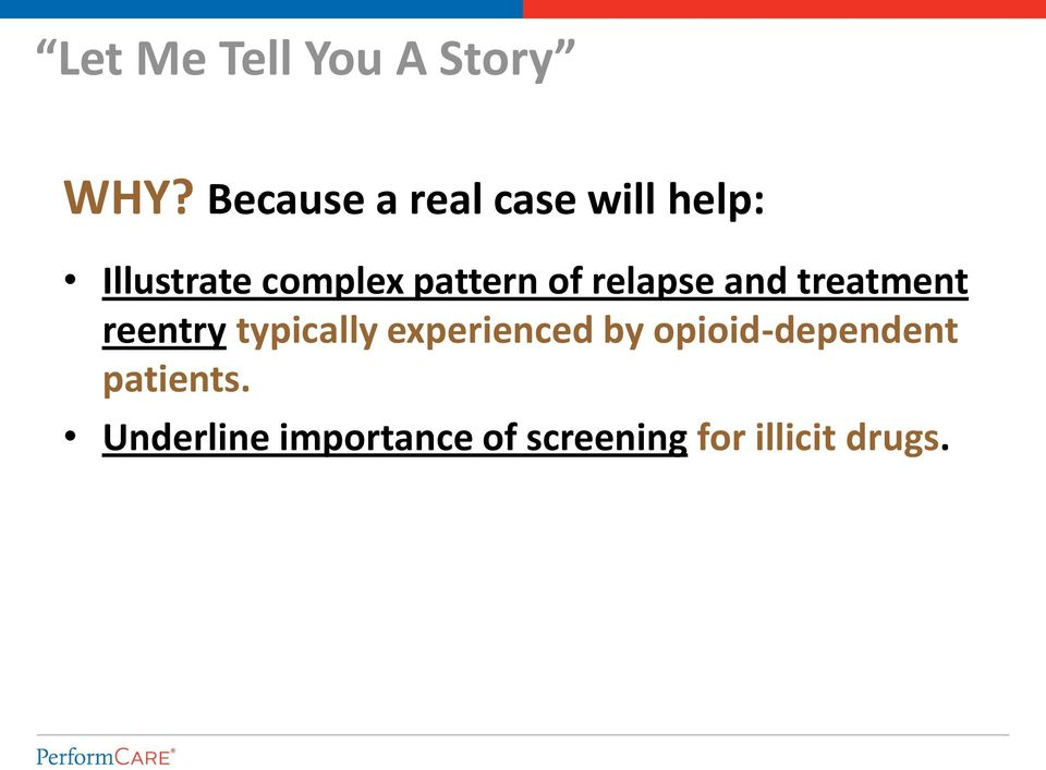 pattern of relapse and treatment reentry typically