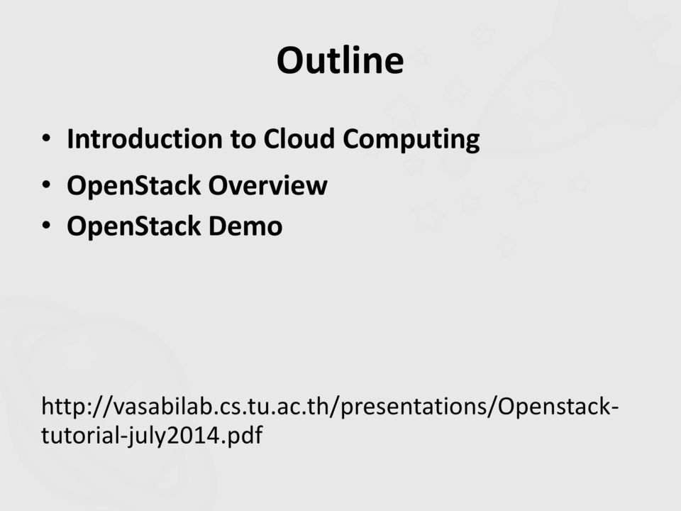 OpenStack Demo http://vasabilab.cs.