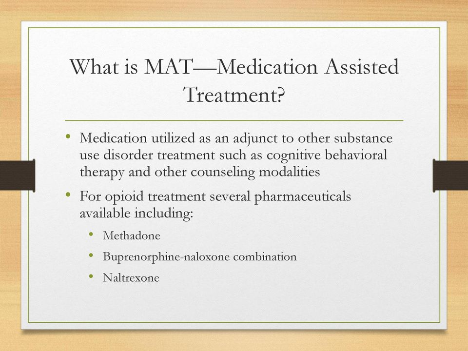 such as cognitive behavioral therapy and other counseling modalities For