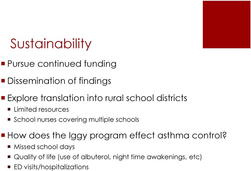 multiple schools How does the Iggy program effect asthma control?
