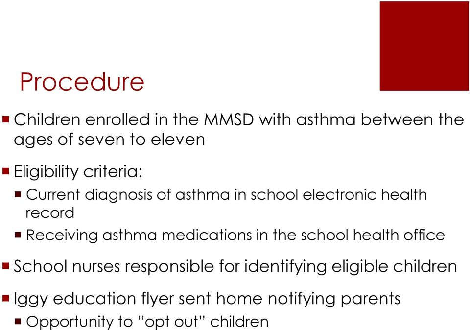 Receiving asthma medications in the school health office School nurses responsible for