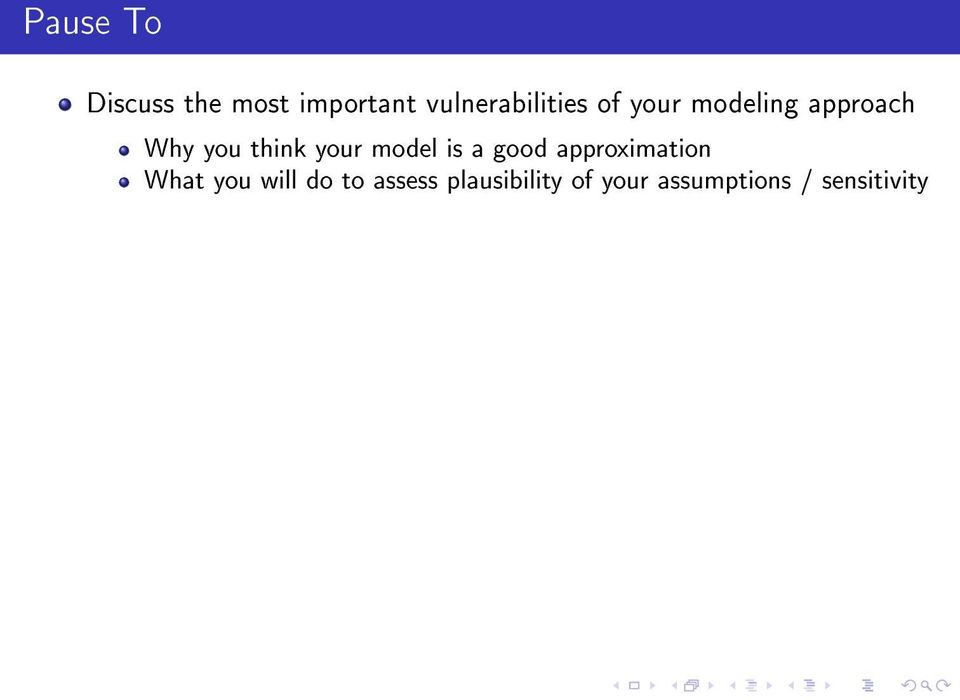 think your model is a good approximation What you