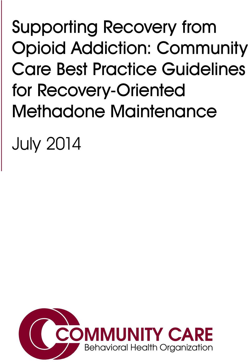 Practice Guidelines for