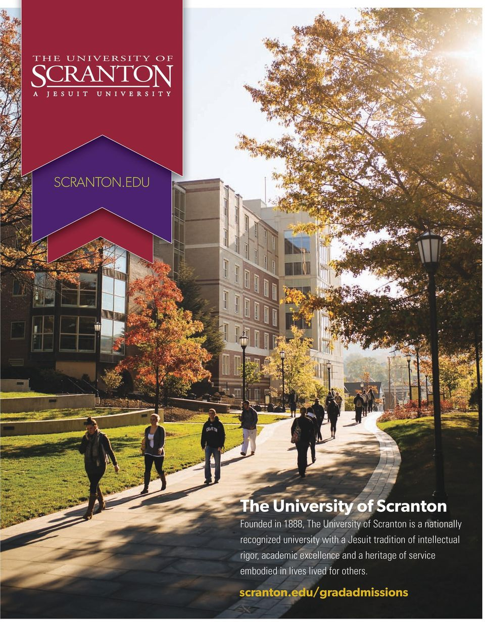 Scranton is a nationally recognized university with a Jesuit