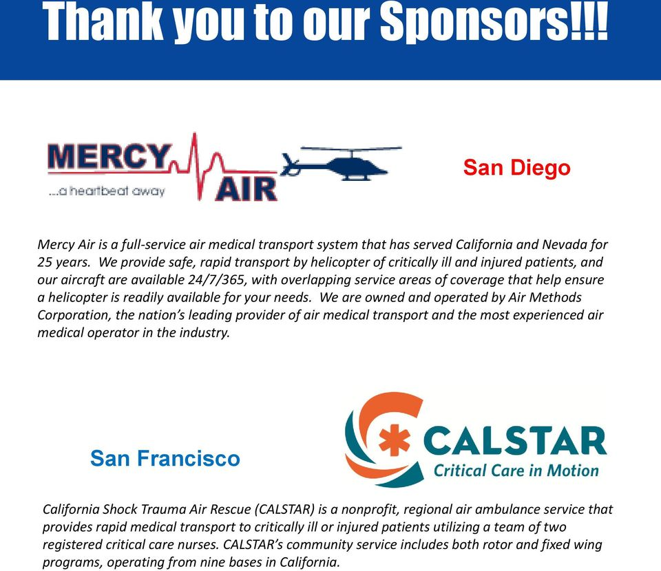 calstar helicopter with 5940373 California S Future Trauma 2015 Two Locations May 6 2015 8 30 Am 4 00 Pm May 7 2015 8 30 Am 12 30 Pm Holiday Inn Bayside San Diego Ca on Breaking News Rescue Lost Kayaker Happening Now also REACH Air Medical likewise Article e65472fd 085a 5779 8be0 9c4205d97442 as well Article d0ae859f Ef1d 5e6e 92ac E9a822afa9c4 besides Flying The Ec145.