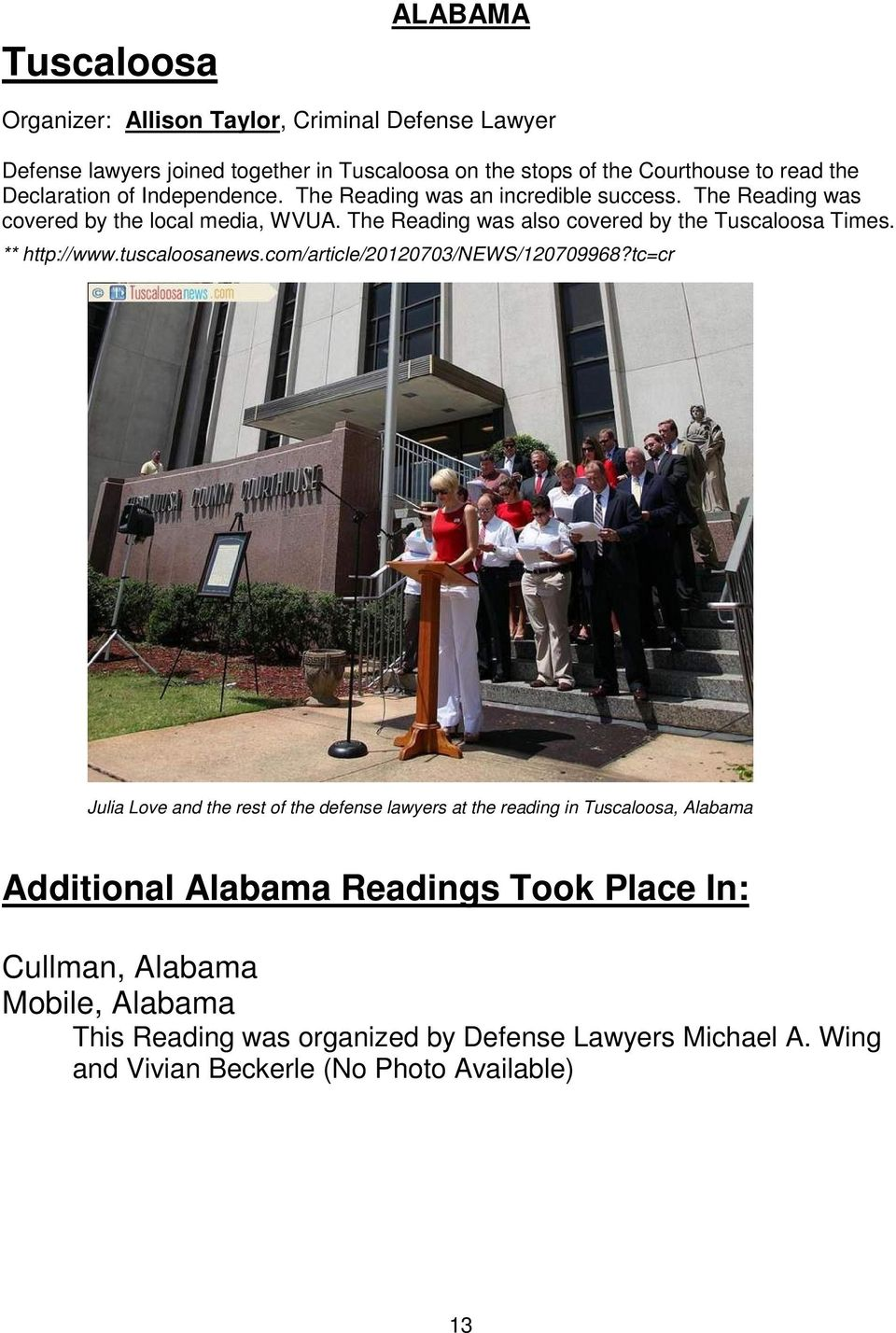 The Reading was also covered by the Tuscaloosa Times. ** http://www.tuscaloosanews.com/article/20120703/news/120709968?