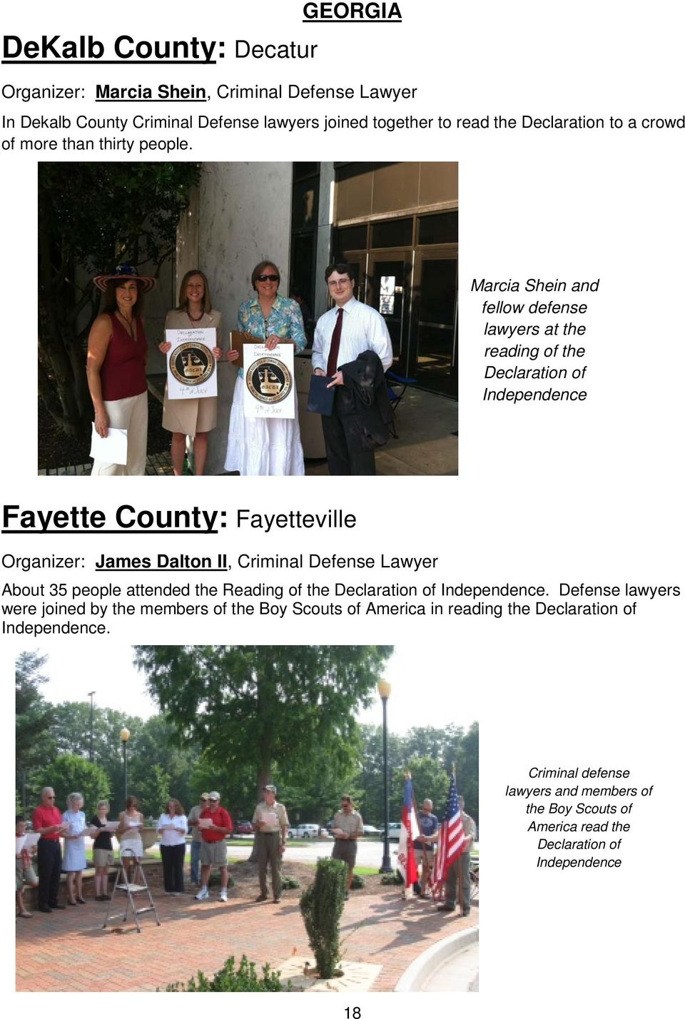 Marcia Shein and fellow defense lawyers at the reading of the Declaration of Independence Fayette County: Fayetteville Organizer: James Dalton II, Criminal Defense