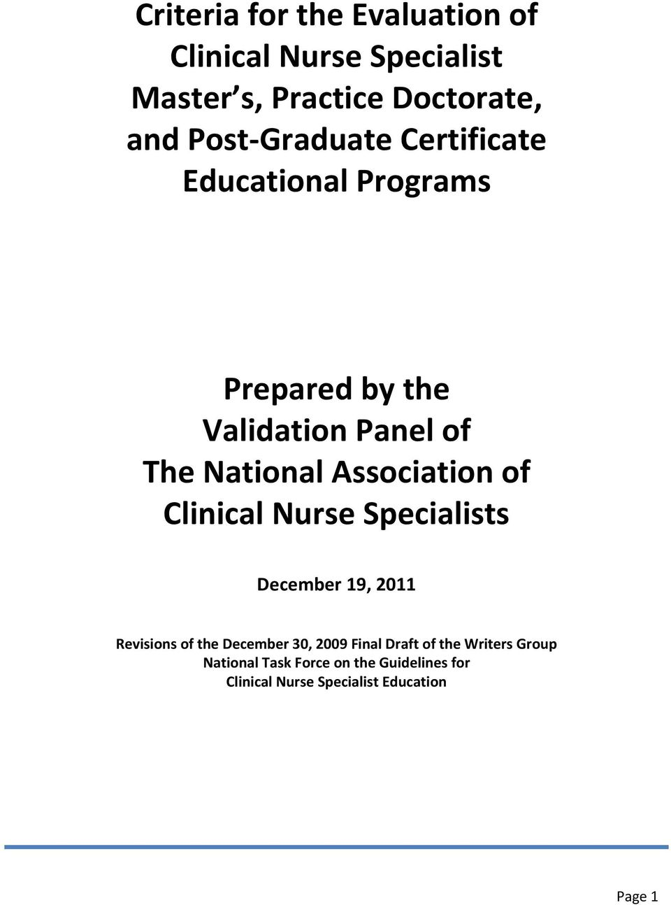 Association of Clinical Nurse Specialists December 19, 2011 Revisions of the December 30, 2009