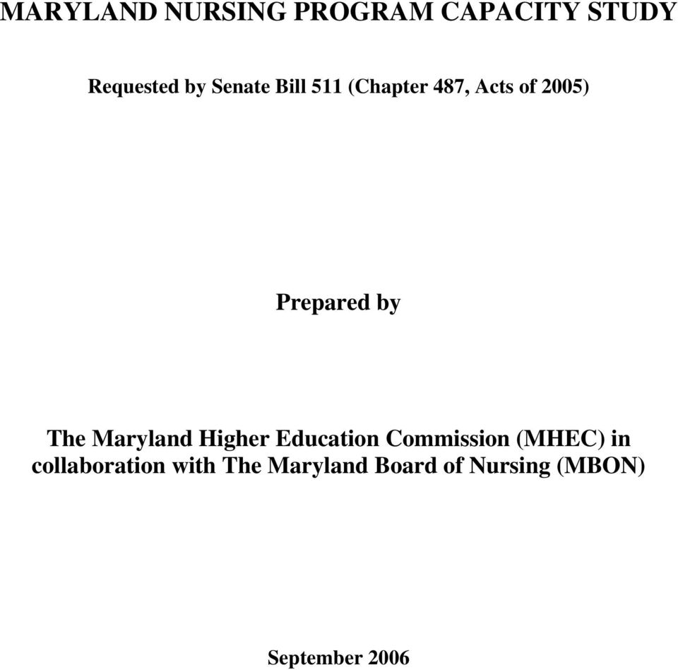 The Maryland Higher Education Commission (MHEC) in