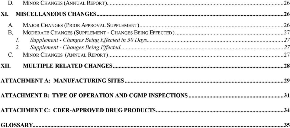 Supplement - Changes Being Effected...27 C. MINOR CHANGES (ANNUAL REPORT)...27 MULTIPLE RELATED CHANGES.