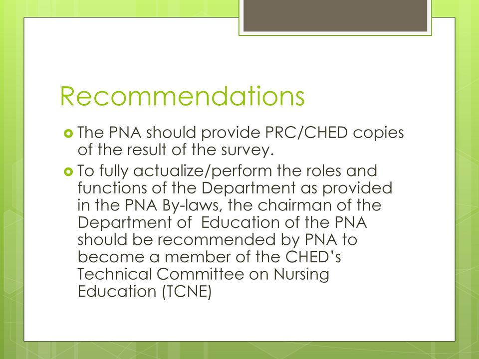 PNA By-laws, the chairman of the Department of Education of the PNA should be