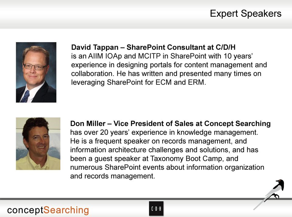 Don Miller Vice President of Sales at Concept Searching has over 20 years experience in knowledge management.