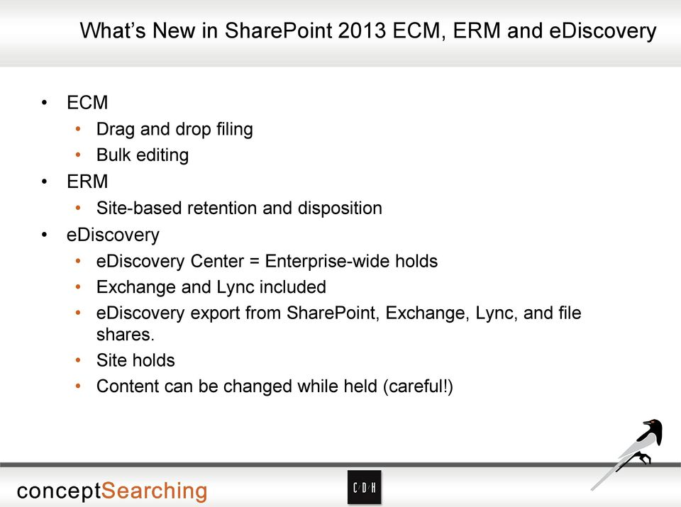 Enterprise-wide holds Exchange and Lync included ediscovery export from SharePoint,