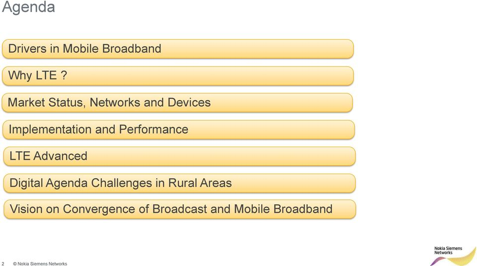 Performance LTE Advanced Digital Agenda Challenges in Rural