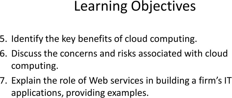 Discuss the concerns and risks associated with cloud