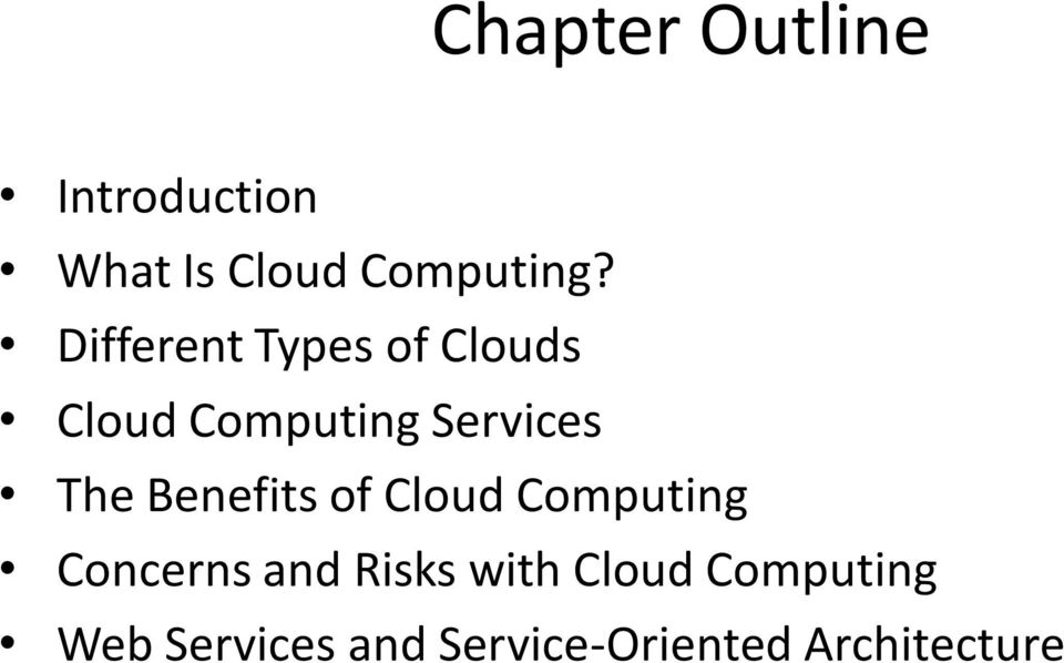 Benefits of Cloud Computing Concerns and Risks with