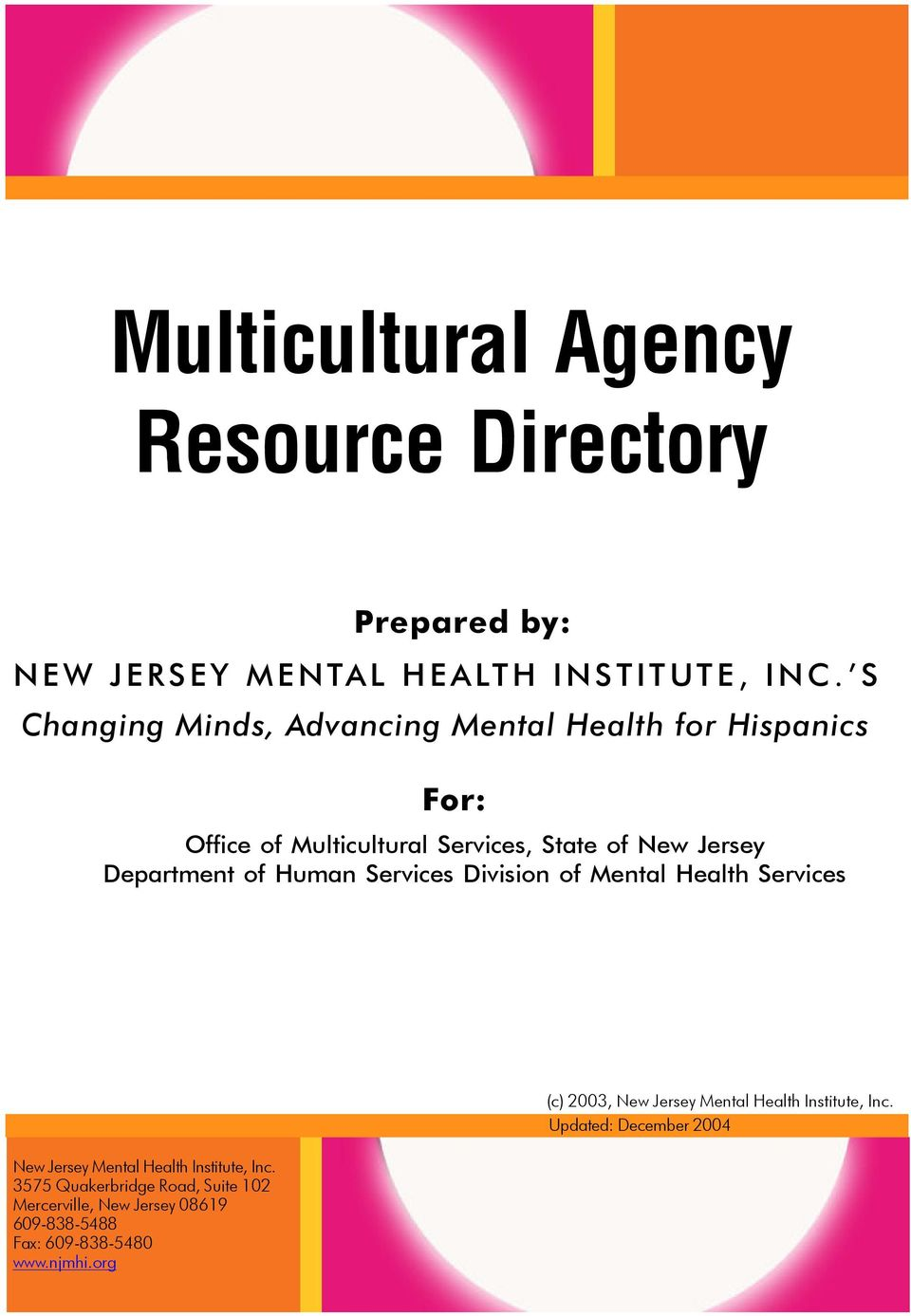 of Human Services Division of Mental Health Services (c) 2003, New Jersey Mental Health Institute, Inc.