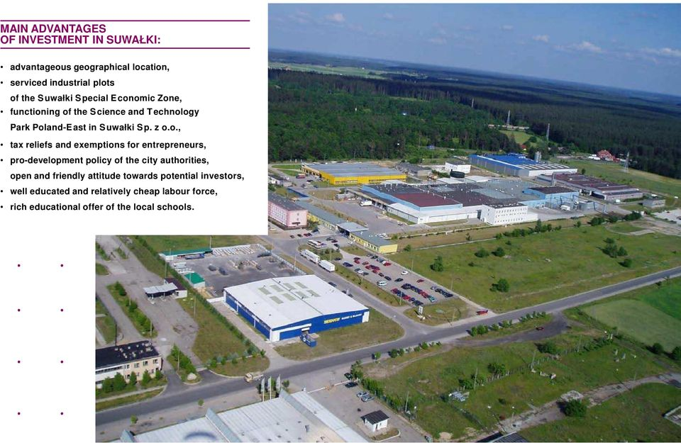 omic Zone, functioning of the S cience and T echnology Park Poland-East in S uwałki S p. z o.o., tax reliefs and