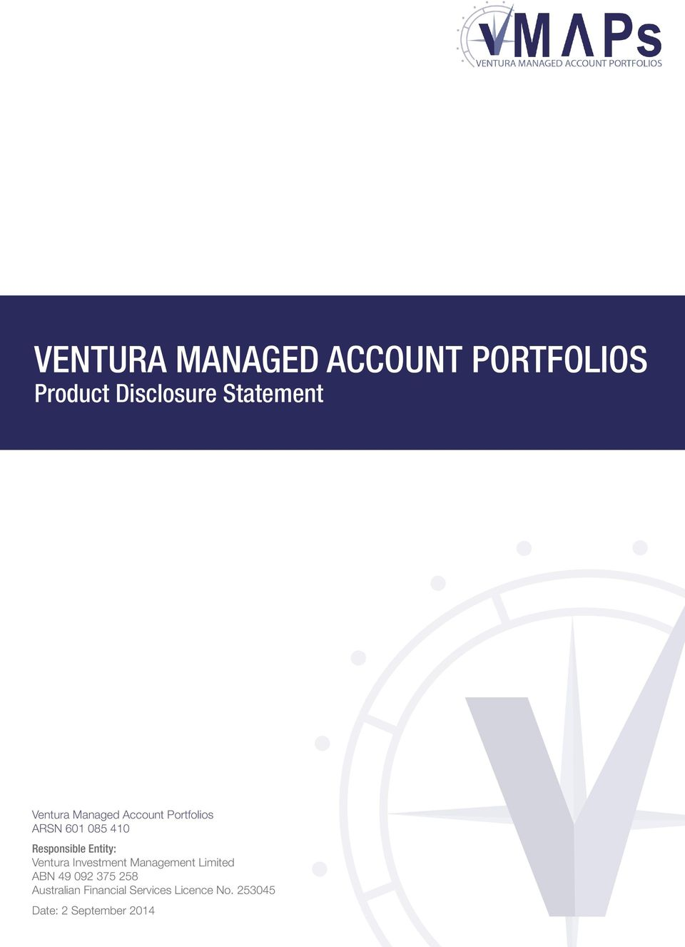 Entity: Ventura Investment Management Limited ABN 49 092 375 258