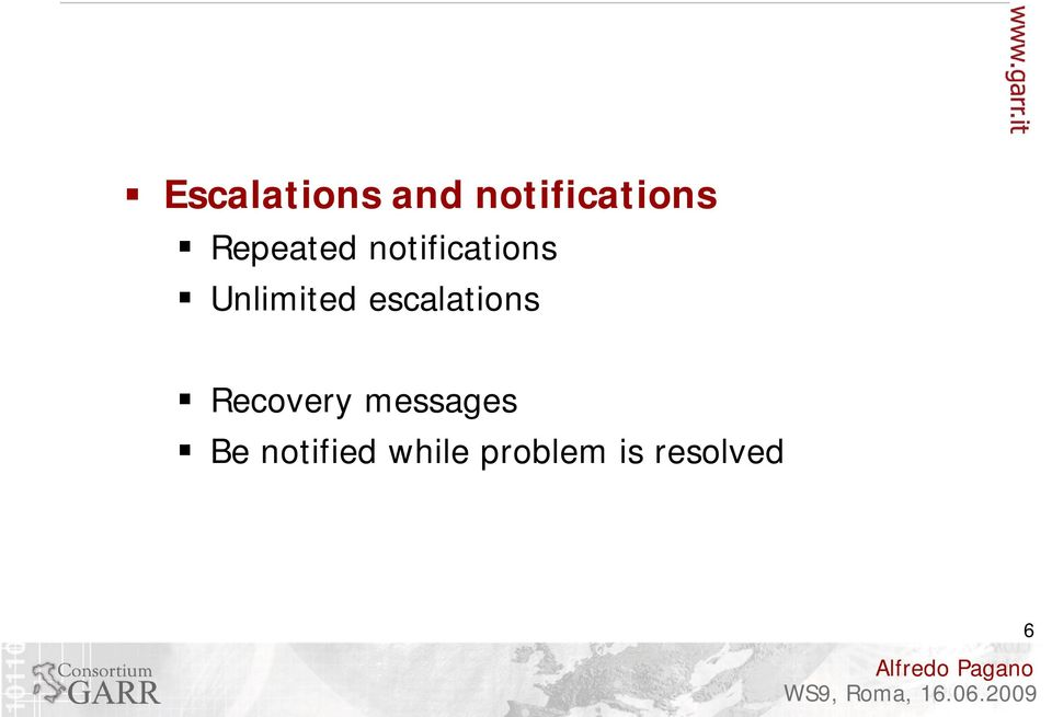 escalations Recovery messages Be