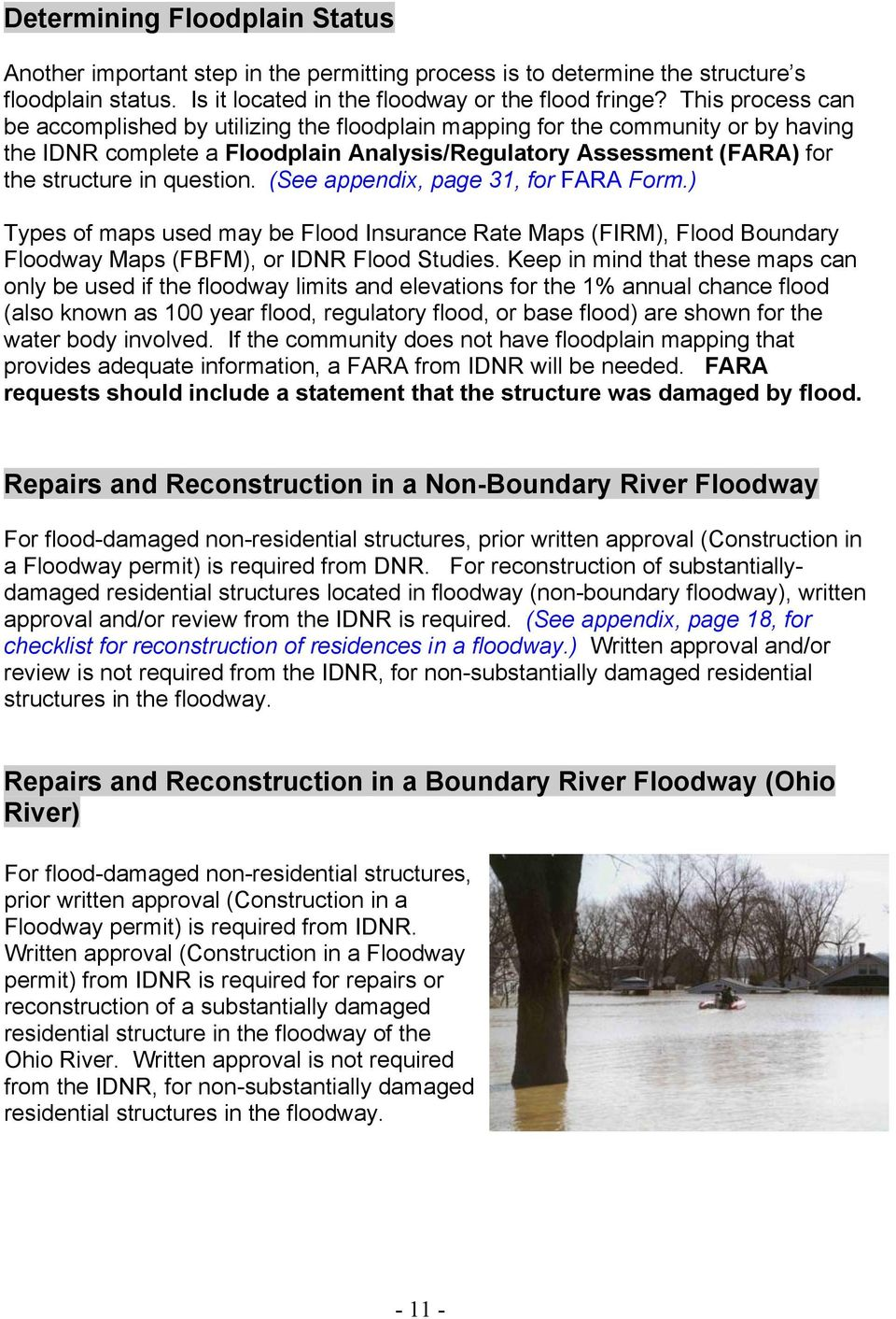 (See appendix, page 31, for FARA Form.) Types of maps used may be Flood Insurance Rate Maps (FIRM), Flood Boundary Floodway Maps (FBFM), or IDNR Flood Studies.