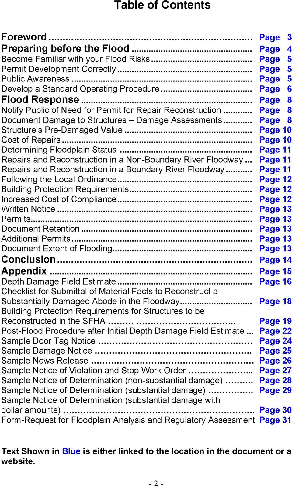 .. Page 8 Structure s Pre-Damaged Value... Page 10 Cost of Repairs... Page 10 Determining Floodplain Status... Page 11 Repairs and Reconstruction in a Non-Boundary River Floodway.
