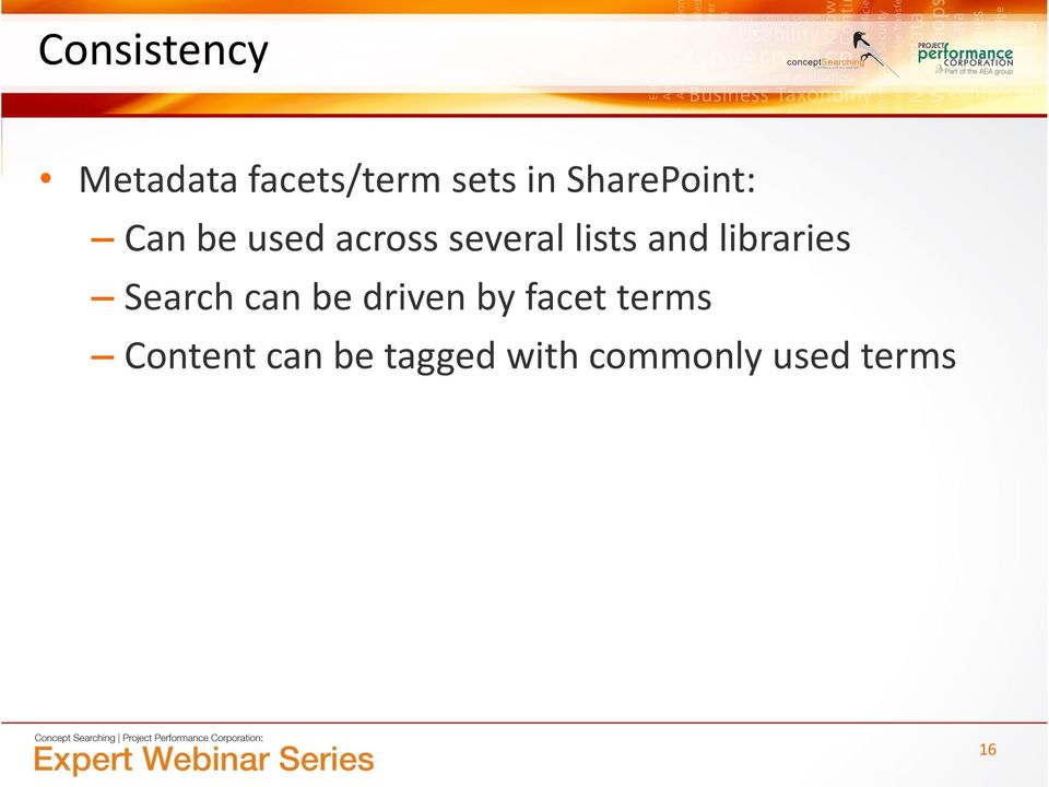and libraries Search can be driven by facet