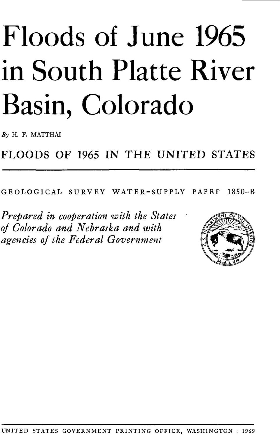 1850-B Prepared in cooperation with the States of Colorado and Nebraska and with