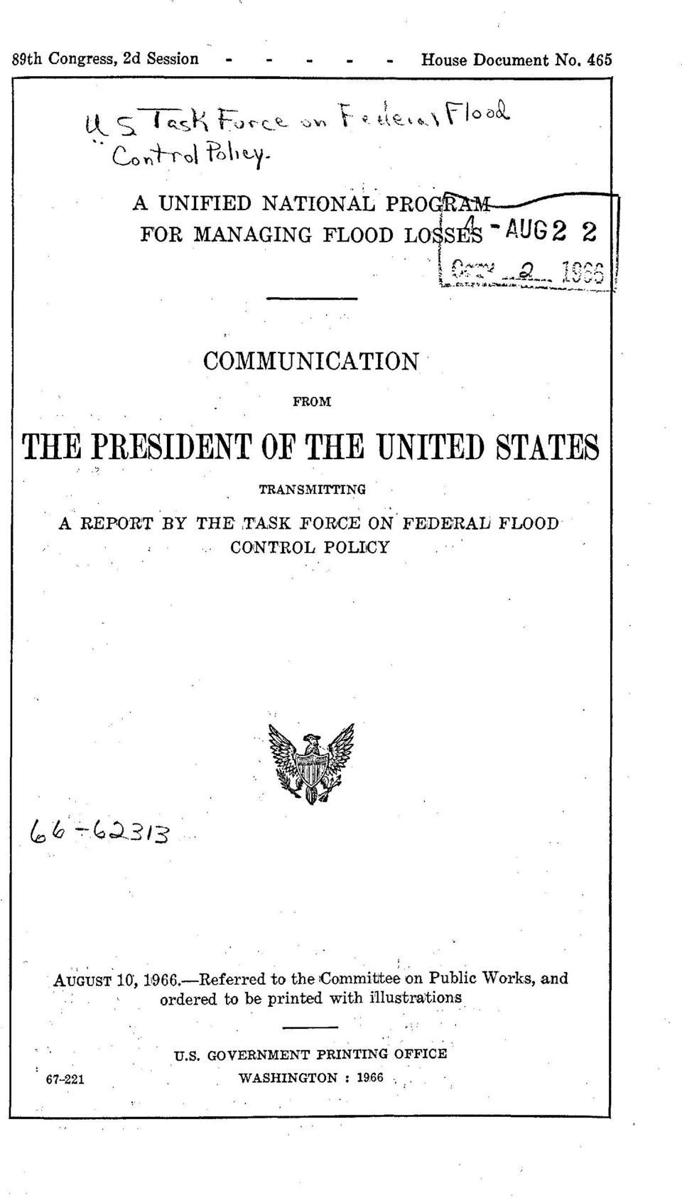 UNITED STATES TRANSMITTING A REPORT BY THE TASK FORCE ON FEDERAL FLOOD CONTROL POLICY 66-62313