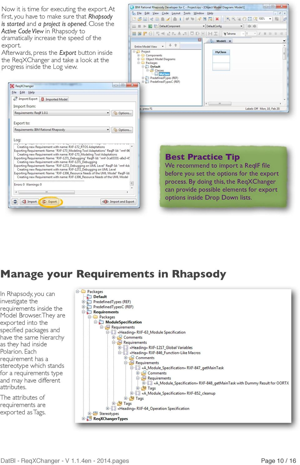Best Practice Tip We recommend to import a ReqIF file before you set the options for the export process.