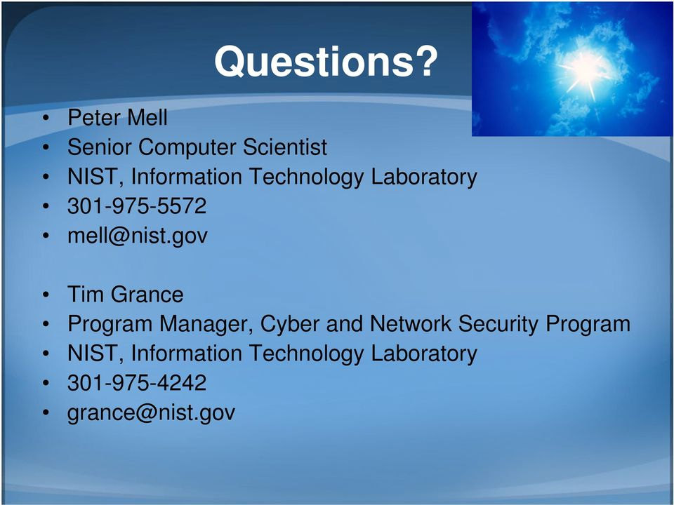Technology Laboratory 301-975-5572 mell@nist.