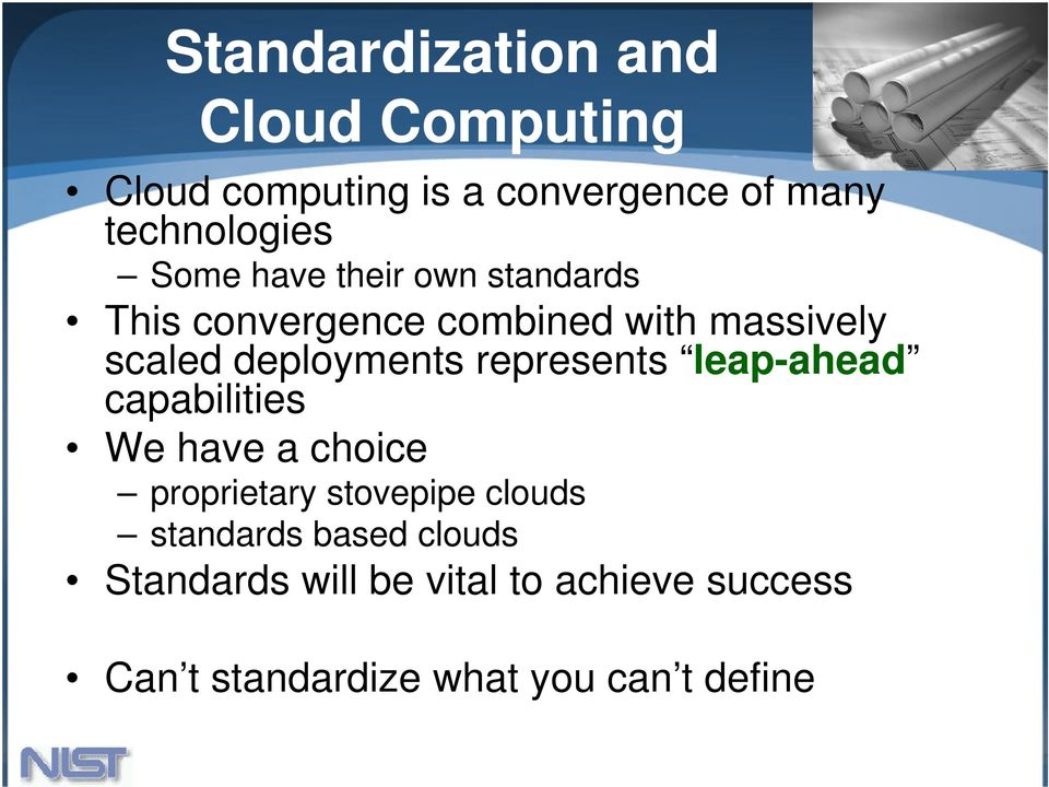 represents leap-ahead capabilities We have a choice proprietary stovepipe clouds standards