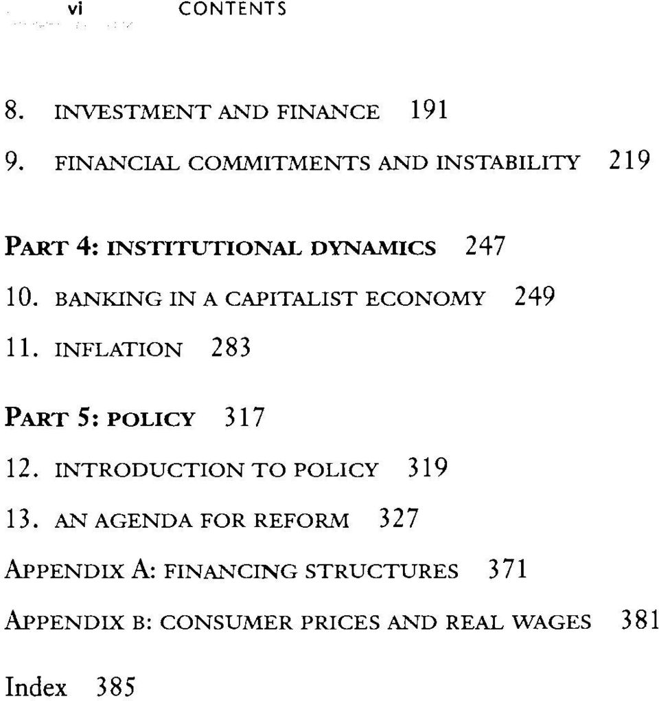 BANKING IN A CAPITALIST ECONOMY 249 11. INFLATION 283 PART 5: POLICY 317 12.