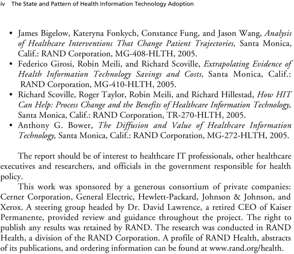 Federico Girosi, Robin Meili, and Richard Scoville, Extrapolating Evidence of Health Information Technology Savings and Costs, Santa Monica, Calif.: RAND Corporation, MG-410-HLTH, 2005.