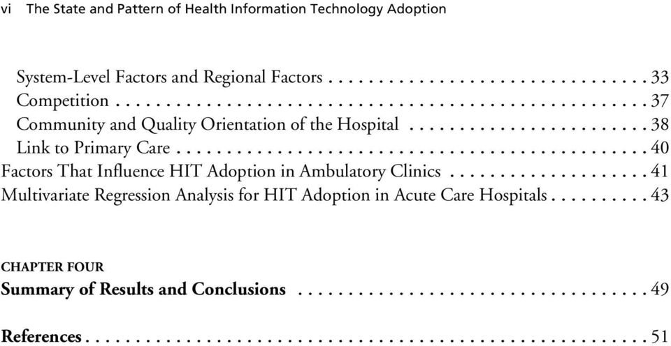 ..40 Factors That Influence HIT Adoption in Ambulatory Clinics.
