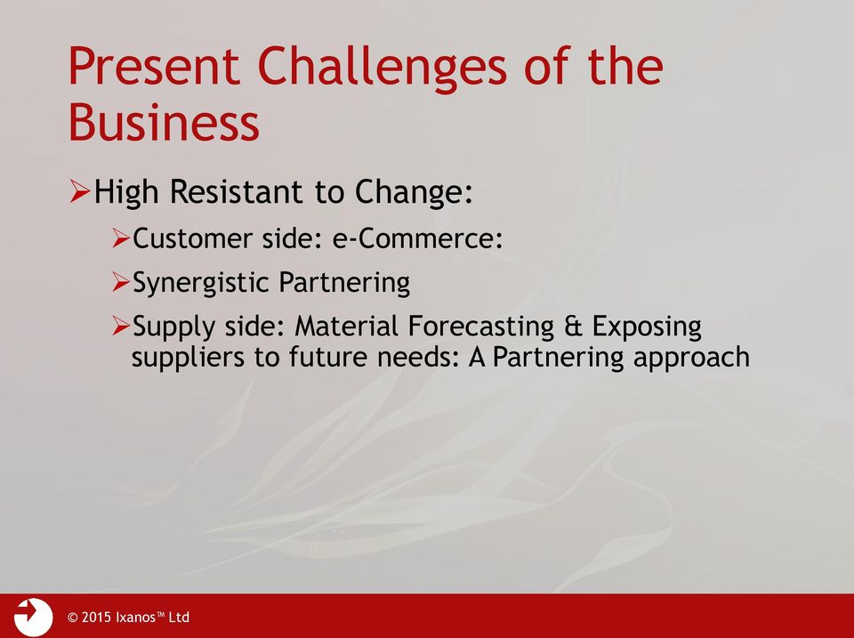 Partnering Supply side: Material Forecasting &