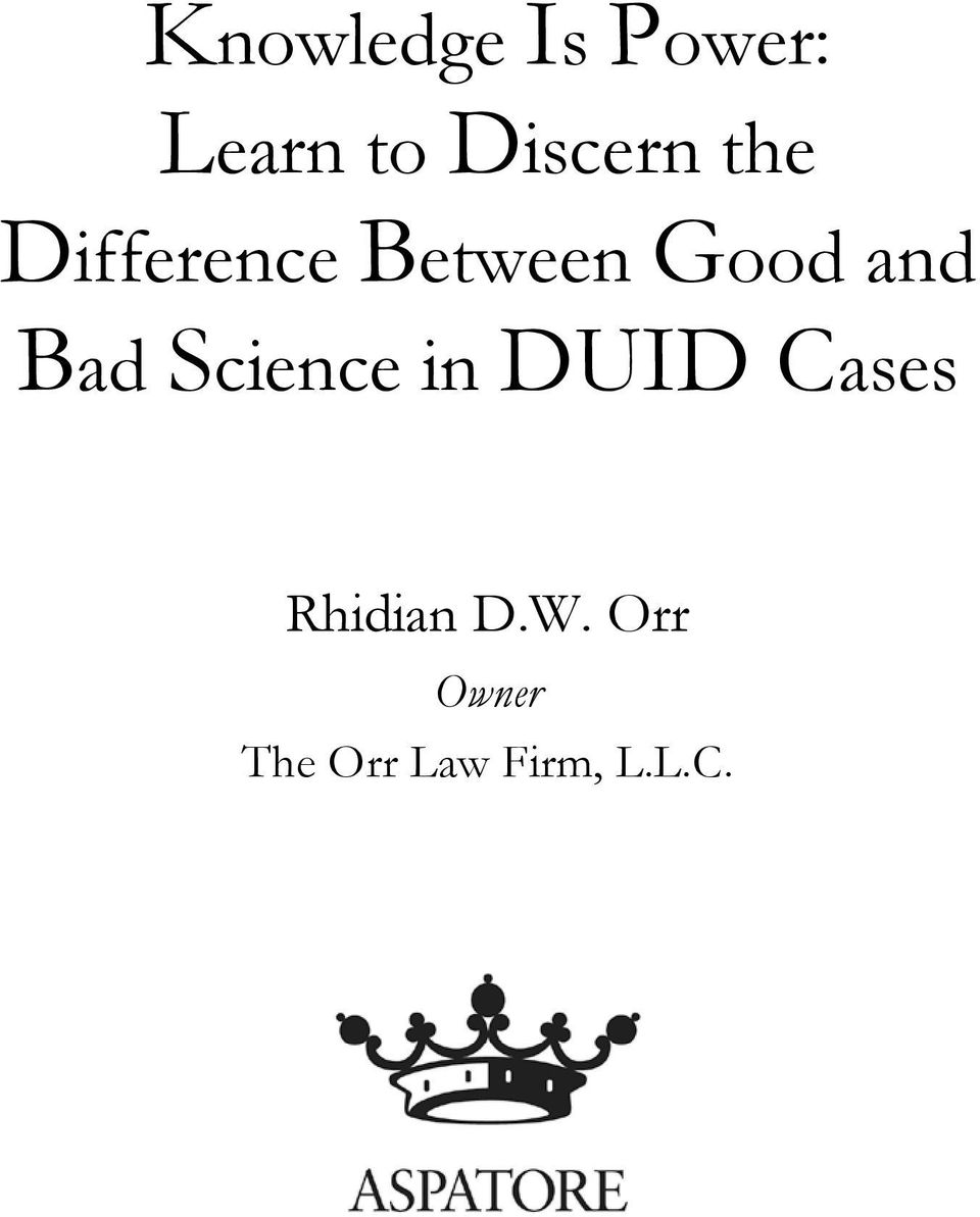 and Bad Science in DUID Cases