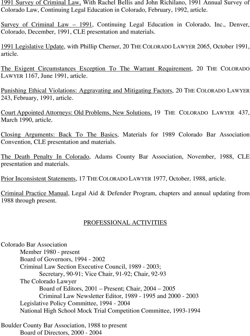 1991 Legislative Update, with Phillip Cherner, 20 THE COLORADO LAWYER 2065, October 1991, article.