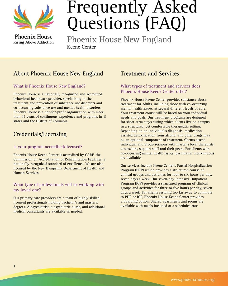 mental health disorders. Phoenix House is a not-for-profit organization with more than 45 years of continuous experience and programs in 11 states and the District of Columbia.