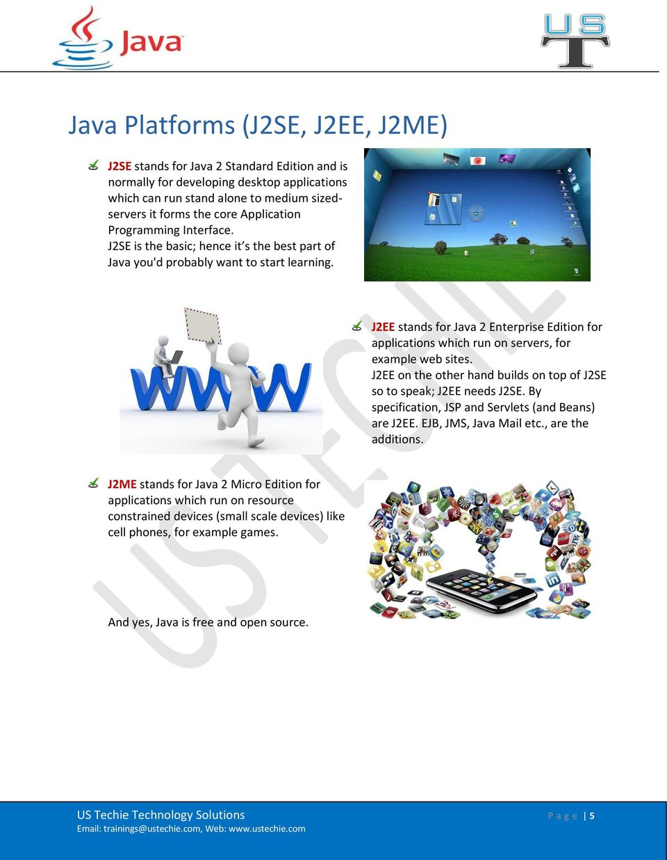 J2EE stands for Java 2 Enterprise Edition for applications which run on servers, for example web sites. J2EE on the other hand builds on top of J2SE so to speak; J2EE needs J2SE.