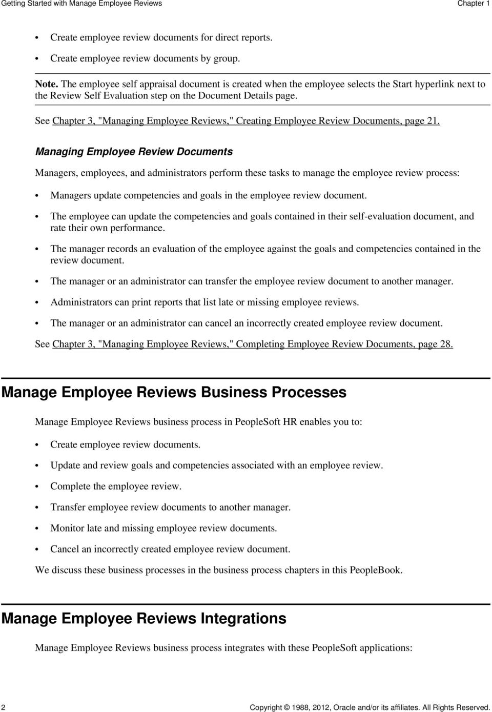 "See Chapter 3, ""Managing Employee Reviews,"" Creating Employee Review Documents, page 21."